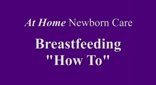 Breastfeeding How To
