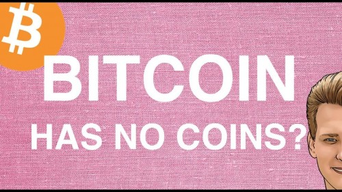 Bitcoin has no coins? Programmer explains