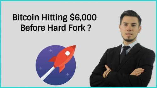 Bitcoin Hitting $6,000 Before Bitcoin Gold Hard Fork ?