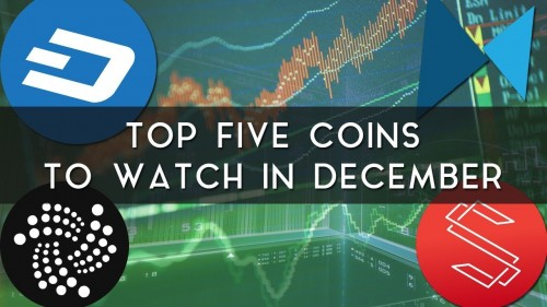 Top 5 Coins to Watch in December 2017 | Dash, Substratum, & more