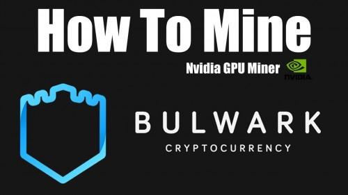 How To Mine Bulwark – Nvidia GPU Miner