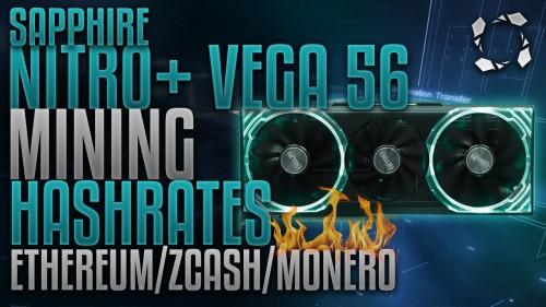 Sapphire Nitro+ RX VEGA 56 8GB HBM2 Crypto Mining Benchmarks ETH ZEC XMR