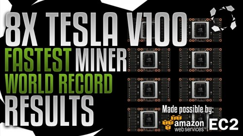 8X Tesla V100 WORLD RECORD, Fastest Miner RESULTS! On a $100.000 AWS Server