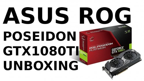 Asus ROG Poseidon Platinum GTX 1080ti Nvidia Geforce