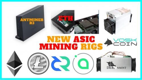 BRAND NEW ASIC Miners?! Antminer R3 / ETH ASIC / DCR / Halong Dragonmint B52 Blake2b