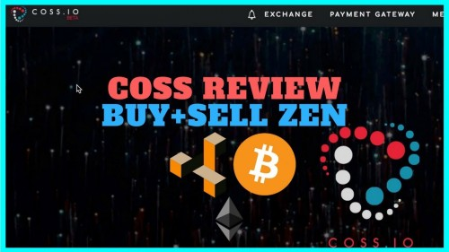 Coss.io Cryptocurrency Exchange Review + How to Buy and Sell ZenCash