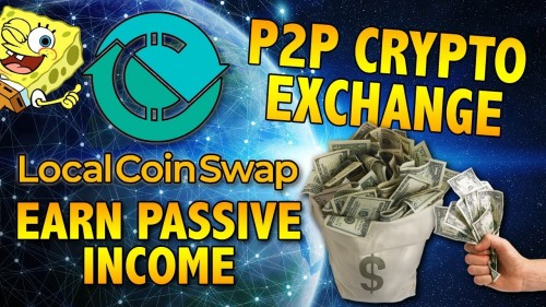 Earn Money on this P2P Exchange – CryptoCurrency Exchange – LocalCoinSwap ICO