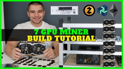 How To Build Nvidia 7 GPU Mining Rig – M.2 PCIE Adapter – Ethereum / ZCash / ZenCash / Vertcoin