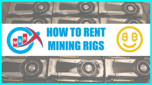 How To Rent Cryptocurrency Mining Rigs – Mining Rig Rentals Tutorial – Nicehash