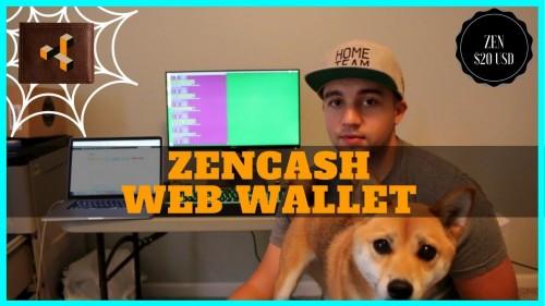 How to Setup ZenCash Web Wallet + Send & Receive Zen