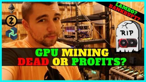 Is GPU Mining Still Profitable? Should YOU Build a Crypto Mining Rig? GPU Mining DEAD?
