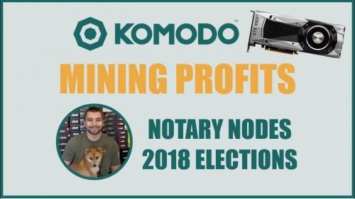 Komodo GPU Mining Profitability – KMD Notary Nodes Voting