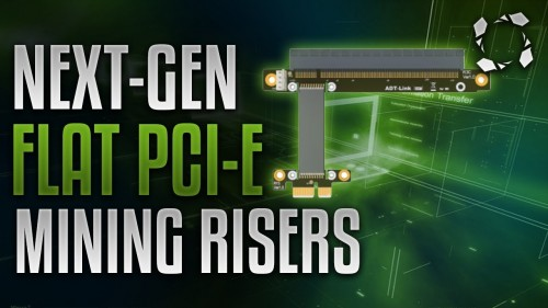 Next-Gen PCI-e Flat Risers for Mining