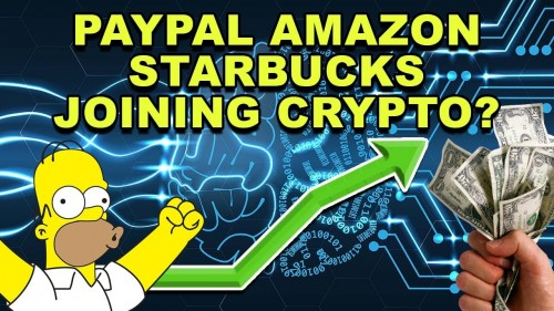 Paypal Amazon and Starbucks Joining Crypto?