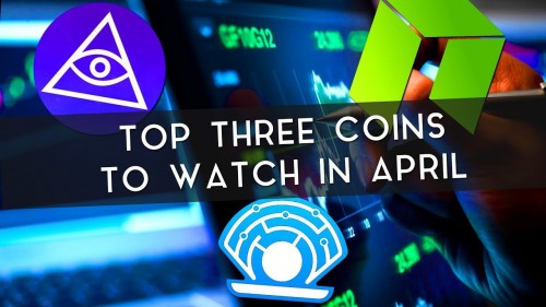 Top 3 Coins to Watch in April | POA, PRL, & NEO