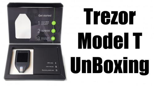 Trezor Model T Unboxing – New Cryptocoin Hardware Wallet