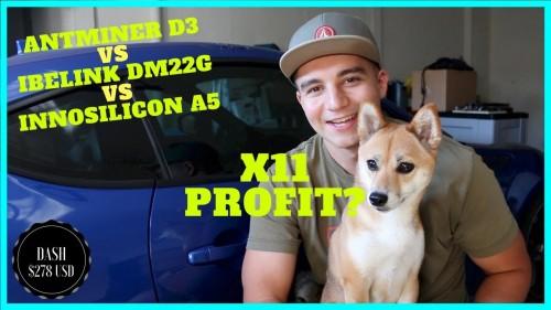 X11 Mining Profitability – Antminer D3 vs iBeLink DM22G vs Innosilicon A5 Dash Miner