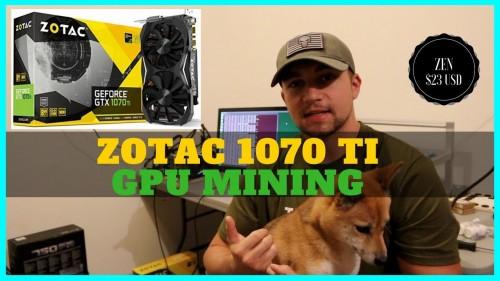 ZOTAC 1070 TI Mini GREAT for GPU Mining & Updated Trio Mining Rig Build