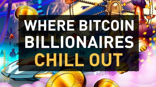 Where Bitcoin Billionaires Chill Out