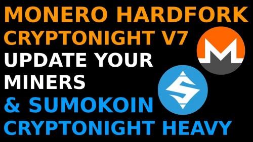 Monero Hardfork Cryptonight V7 Update Miners & Binaries + Sumokoin Cryptonight Heavy