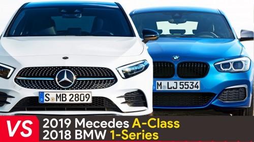 2019 Mercedes A Class Vs BMW 1 Series